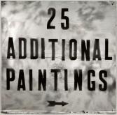 Mark Flood<br /> <i>25 ADDITIONAL PAINTINGS</i>, 2009<br /> Spray paint and acrylic on cardboard<br /> 47 x 48 inches<br /> 119.4 x 121.9 cm<br />