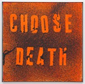 Mark Flood<br /> <i>CHOOSE DEATH</i>, 2012<br /> Acrylic and fluorescent acrylic on cardboard<br /> 40 x 40 inches<br /> 101.6 x 101.6 cm